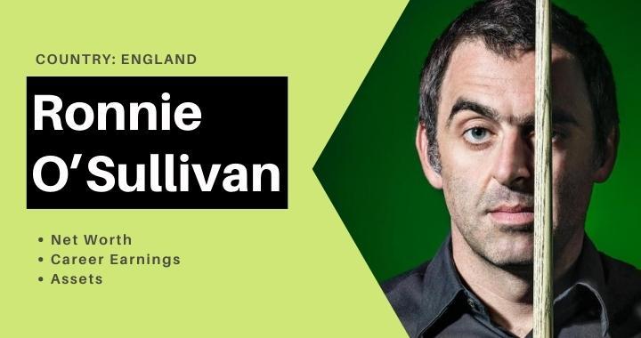 Ronnie O'Sullivan Net Worth