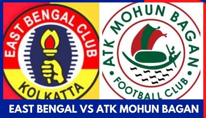 East Bengal vs ATK Mohun Bagan Live Streaming FREE