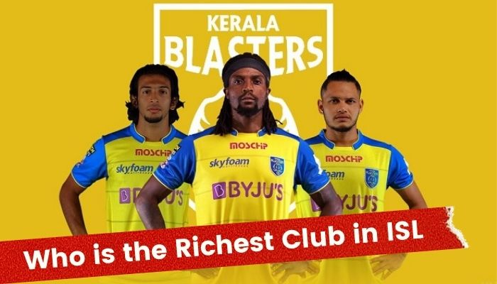 Who is the Richest Football Club in ISL