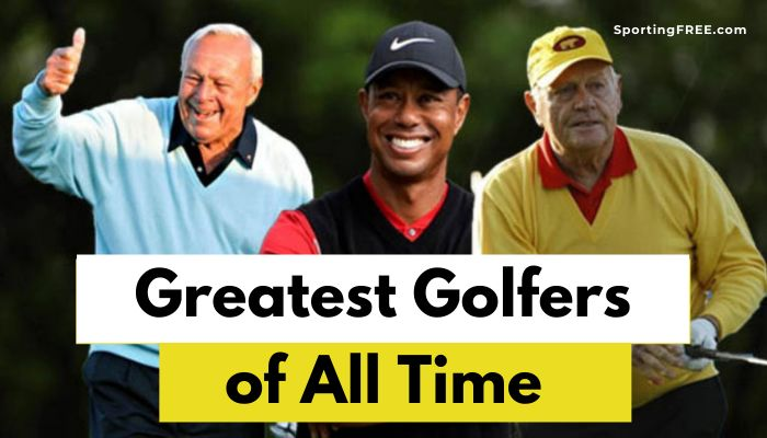 Greatest Golfers of All Time