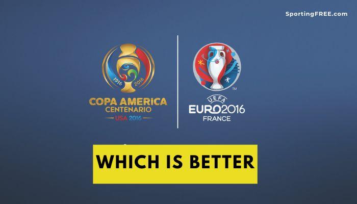 Copa America vs Euro