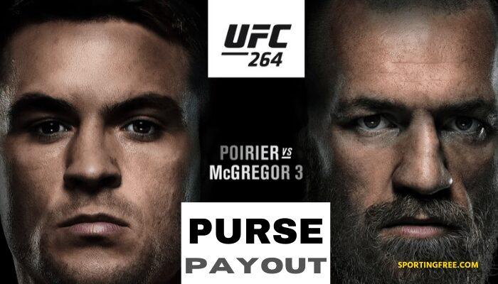 UFC 264 Conor McGregor vs Dustin Poirier 3 Purse Payouts