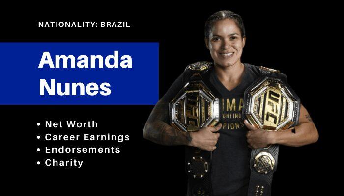 Amanda Nunes Net Worth UFC
