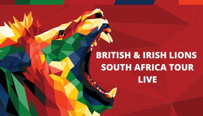 British and Irish Lions South Africa Tour Live Stream