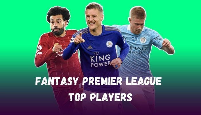 Fantasy Premier League 2021-22 Top Players