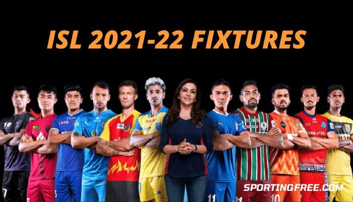 ISL 2021-22 Starting Date, Fixtures
