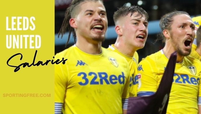 Leeds United Players Salaries