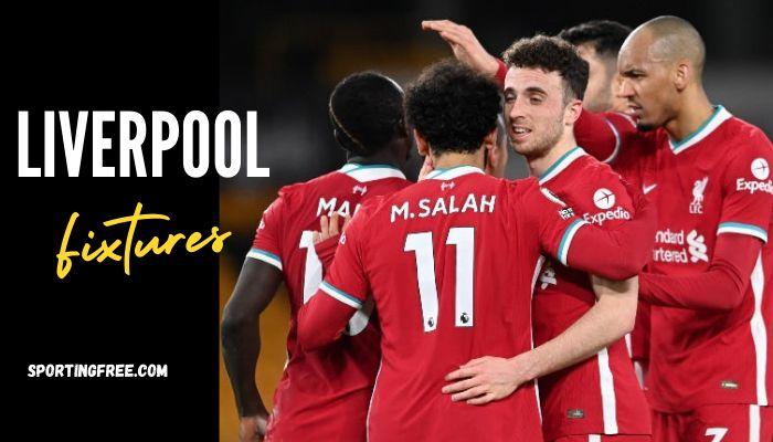 Liverpool Premier League Fixtures 202122