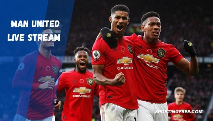 Manchester United Live Streaming