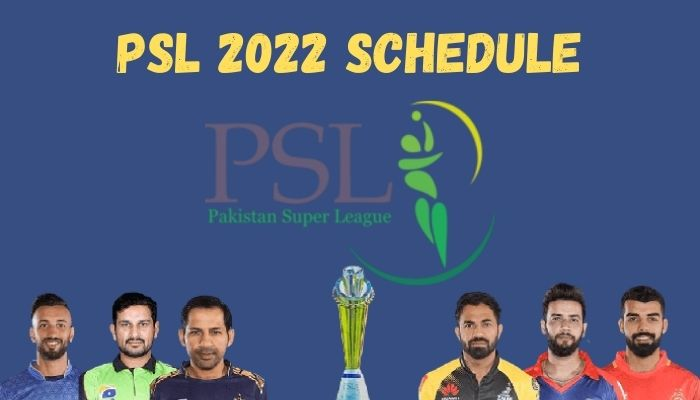 PSL 2022 Schedule