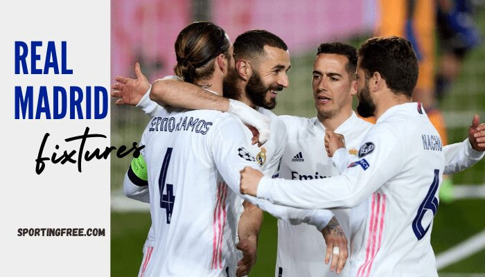 Real Madrid Fixtures 202122