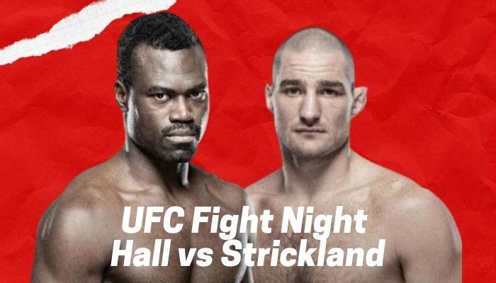 Watch UFC Vegas 33 Uriah Hall Vs Sean Strickland Live Stream