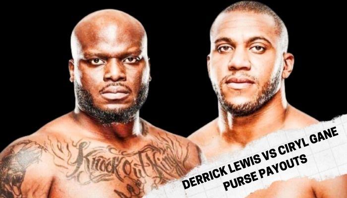 UFC 265 Derrick Lewis Vs Ciryl Gane Purse Payouts